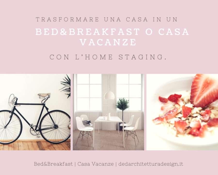 Trasformare una casa in un bed breakfast o casa vacanze for Trasformare casa