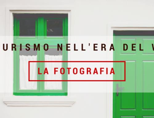 IL TURISMO NELL'ERA DEL WEB – LA FOTOGRAFIA –